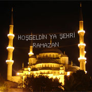 Hoş Geldin Ya Şehri RAMAZAN!